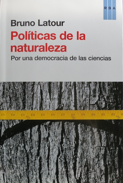 Politics of Nature: How to Bring the Sciences into Democracy